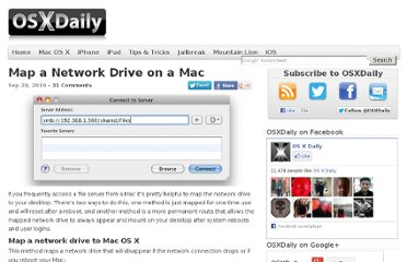 http://osxdaily.com/2010/09/20/map-a-network-drive-on-a-mac/