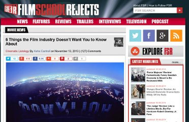 http://www.filmschoolrejects.com/features/6-things-the-film-industry-doesnt-want-you-to-know-about.php