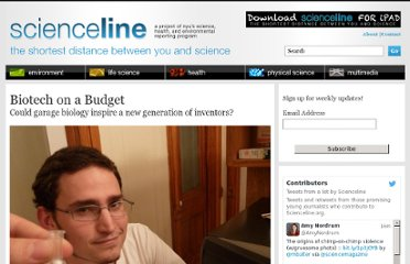 http://scienceline.org/2010/02/biotech-on-a-budget/