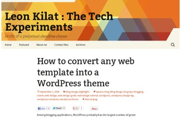 http://max.limpag.com/article/how-to-convert-any-web-template-into-a-wordpress-theme/