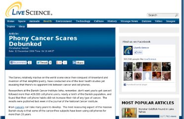http://www.livescience.com/9428-phony-cancer-scares-debunked.html