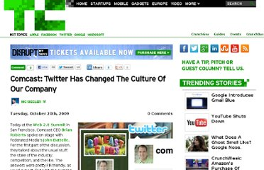 http://techcrunch.com/2009/10/20/comcast-twitter-has-changed-the-culture-of-our-company/