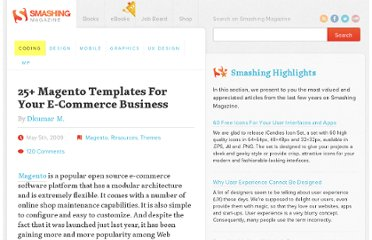 http://coding.smashingmagazine.com/2009/05/05/25-magento-templates-for-your-e-commerce-business/