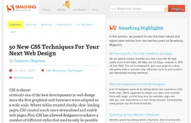 http://coding.smashingmagazine.com/2009/07/20/50-new-css-techniques-for-your-next-web-design/