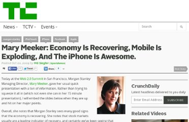 http://techcrunch.com/2009/10/20/mary-meeker-economy-is-recovering-mobile-is-exploding-and-the-iphone-is-awesome/