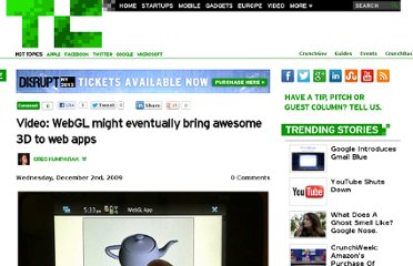 http://techcrunch.com/2009/12/02/video-webgl-might-eventually-bring-awesome-3d-to-web-apps/