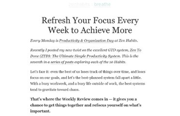 http://zenhabits.net/refresh-your-focus-every-week-to-achieve-more/