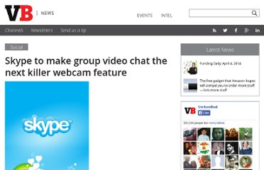 http://venturebeat.com/2010/05/05/skype-to-make-group-video-chat-the-next-killer-webcam-feature/