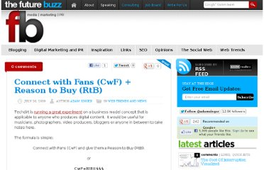 http://thefuturebuzz.com/2009/07/26/connect-with-fans/