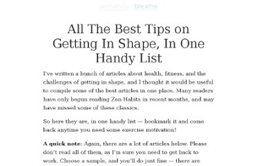 http://zenhabits.net/best-tips-getting-in-shape/
