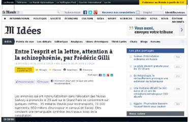 http://www.lemonde.fr/idees/article/2009/05/08/entre-l-esprit-et-la-lettre-attention-a-la-schizophrenie-par-frederic-gilli_1190704_3232.html