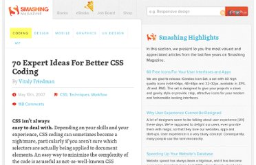 http://coding.smashingmagazine.com/2007/05/10/70-expert-ideas-for-better-css-coding/