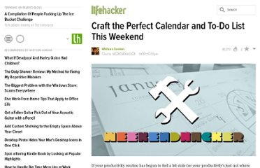 http://lifehacker.com/5838900/craft-the-perfect-calendar-and-to+do-list-this-weekend