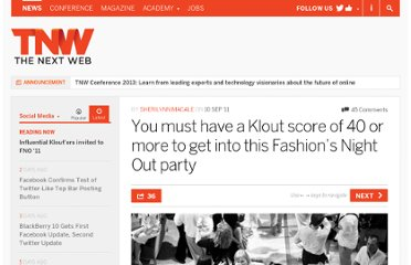 http://thenextweb.com/socialmedia/2011/09/10/you-must-have-a-klout-score-of-40-or-more-to-get-into-this-fashions-night-out-party/