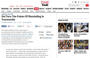 http://techland.time.com/2010/09/13/del-toro-the-future-of-storytelling-is-transmedia/