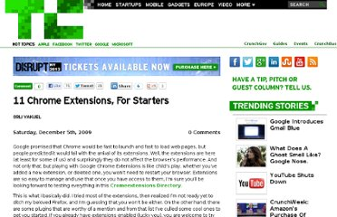 http://techcrunch.com/2009/12/05/11-chrome-extensions-for-starters/