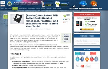 http://www.androidpolice.com/2011/09/06/review-bracketron-itilt-tablet-desk-stand-a-functional-practical-and-inexpensive-way-to-hold-your-tablet/