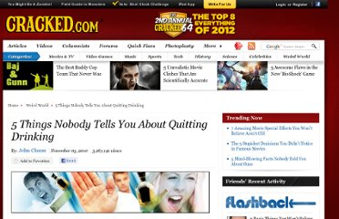 http://www.cracked.com/article_18824_5-things-nobody-tells-you-about-quitting-drinking_p2.html