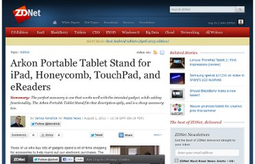 http://www.zdnet.com/blog/mobile-news/arkon-portable-tablet-stand-for-ipad-honeycomb-touchpad-and-ereaders/3536