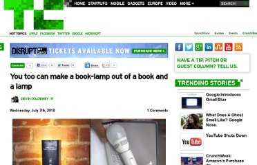 http://techcrunch.com/2010/07/07/you-too-can-make-a-book-lamp-out-of-a-book-and-a-lamp/
