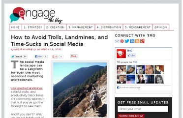 http://engage.tmgcustommedia.com/2011/03/avoid-trolls-landmines-timesucks-in-social-media/