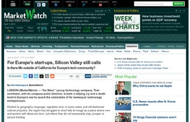 http://www.marketwatch.com/story/for-europes-start-ups-silicon-valley-still-calls-2011-07-06