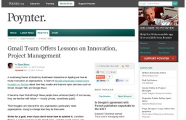 http://www.poynter.org/how-tos/digital-strategies/e-media-tidbits/101397/gmail-team-offers-lessons-on-innovation-project-management/