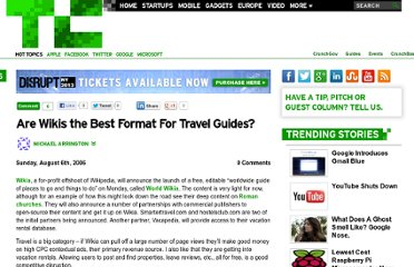 http://techcrunch.com/2006/08/06/are-wikis-the-best-format-for-travel-guides/