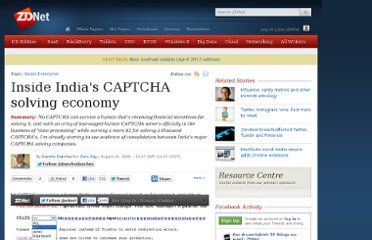 http://www.zdnet.com/blog/security/inside-indias-captcha-solving-economy/1835