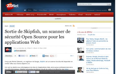 http://www.zdnet.fr/actualites/sortie-de-skipfish-un-scanner-de-securite-open-source-pour-les-applications-web-39750311.htm