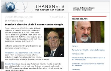 http://pisani.blog.lemonde.fr/2009/11/16/murdoch-cherche-chair-a-canon-contre-google/