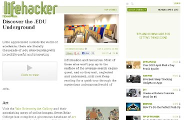 http://lifehacker.com/307427/discover-the-edu-underground