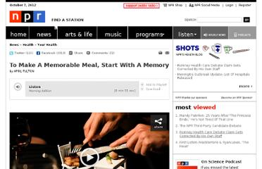 http://www.npr.org/2011/05/30/136713087/to-make-a-memorable-meal-start-with-a-memory
