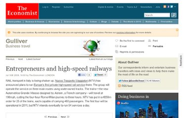 http://www.economist.com/blogs/gulliver/2008/07/entrepreneurs_and_highspeed_ra