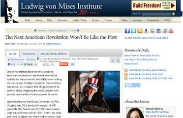 http://mises.org/daily/5363/The-Next-American-Revolution-Wont-Be-Like-the-First