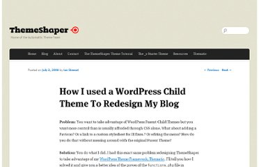 http://themeshaper.com/2008/07/02/functions-php-wordpress-child-themes/