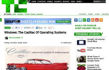 http://techcrunch.com/2010/10/22/windows-the-cadillac-of-operating-systems/