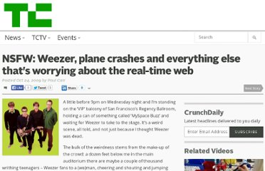 http://techcrunch.com/2009/10/24/nsfw-weezer-plane-crashes-and-everything-else-thats-worrying-about-the-real-time-web/