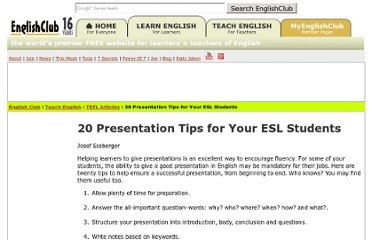 http://www.englishclub.com/tefl-articles/presentation-tips.htm