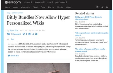 http://gigaom.com/2010/12/15/bit-ly-bundles-now-allow-hyper-personalized-wikis/#comment-552049