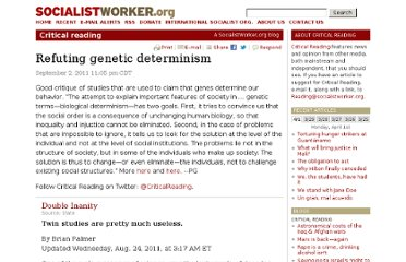 http://socialistworker.org/blog/critical-reading/2011/09/02/refuting-genetic-determinism