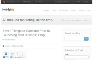http://blog.hubspot.com/blog/tabid/6307/bid/5229/Seven-Things-to-Consider-Prior-to-Launching-Your-Business-Blog.aspx