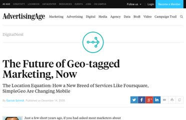 http://adage.com/article/digitalnext/digital-marketing-future-geo-tagged-marketing/141069/