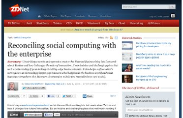 http://www.zdnet.com/blog/hinchcliffe/reconciling-social-computing-with-the-enterprise/504