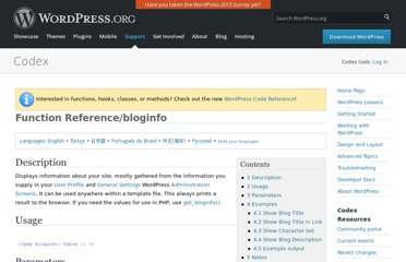 http://codex.wordpress.org/Function_Reference/bloginfo