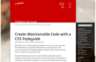 http://www.louddog.com/2008/create-maintainable-code-with-a-css-styleguide/