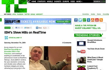 http://techcrunch.com/2009/11/07/ibms-steve-mills-on-realtime/