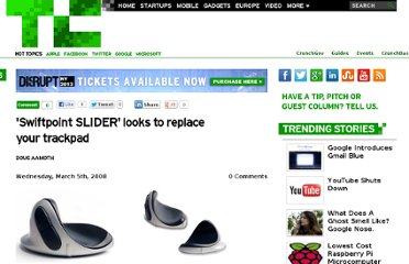 http://techcrunch.com/2008/03/05/swiftpoint-slider-looks-to-replace-your-trackpad/