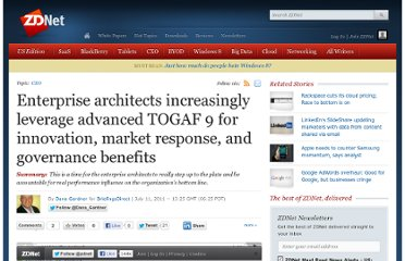 http://www.zdnet.com/blog/gardner/enterprise-architects-increasingly-leverage-advanced-togaf-9-for-innovation-market-response-and-governance-benefits/4256