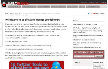 http://www.dailybloggr.com/2009/03/10-twitter-tools-to-effectively-manage-your-followers/